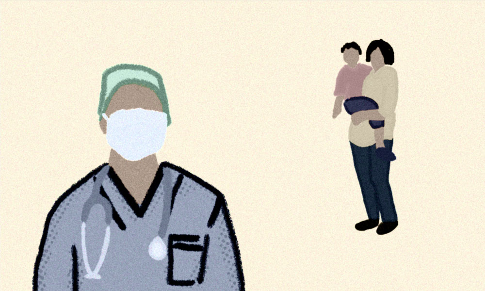An illustration portraying distance. The husband, a doctor, is standing away from his wife and daughter, and is ready to go to work with a stethoscope around his neck and a mask over his face.