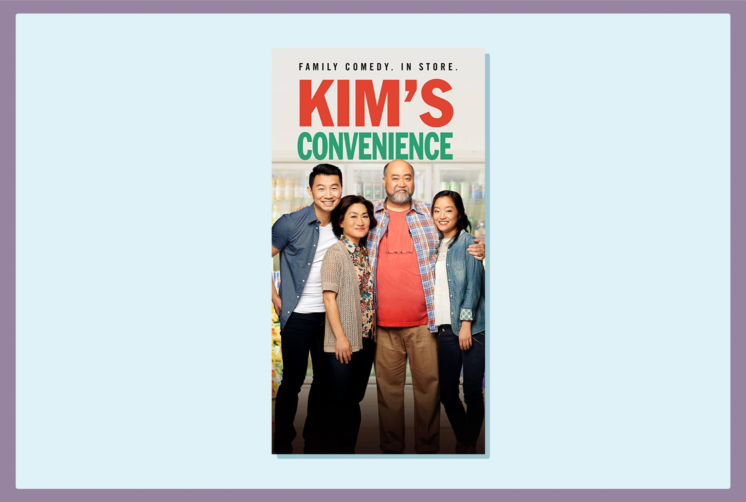 A Korean-Canadian family of four - father, mother, daughter and son pose for a picture. Above them the title reads 'Kim's Convenience'