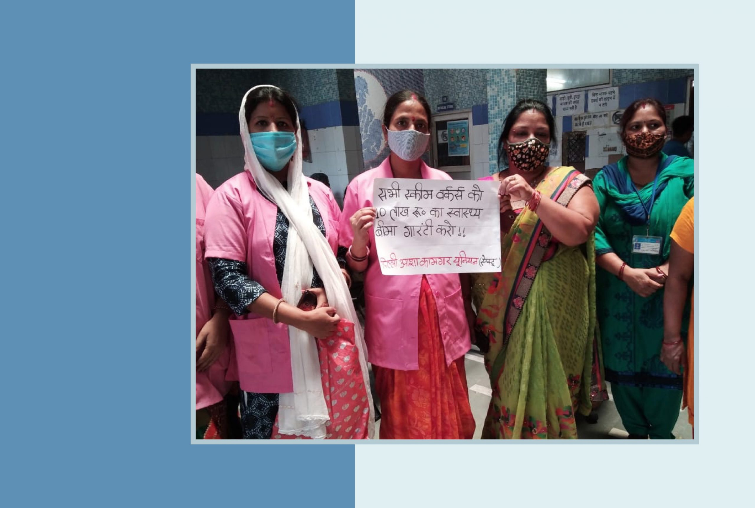 An image of ASHA workers in Delhi protesting low wages and no protective gear from the government, set against a blue background